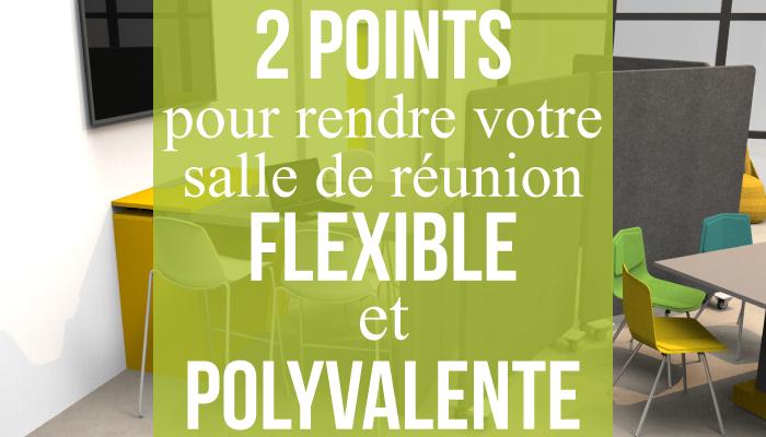 2 points de départ pour rendre votre salle de réunion flexible et polyvalente