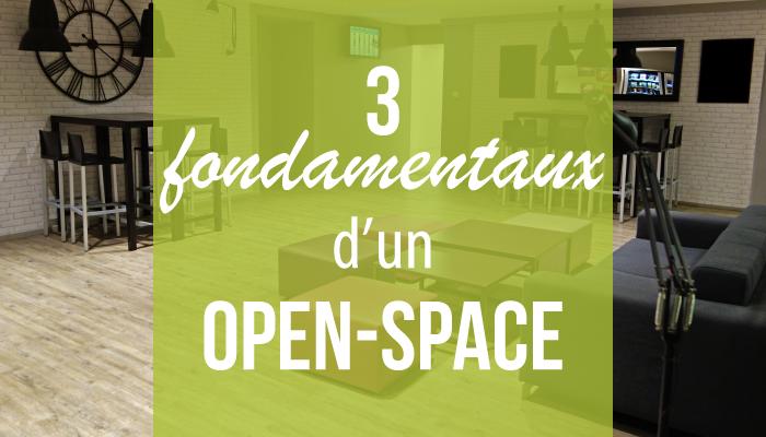 3 fondamentaux d'un open-space