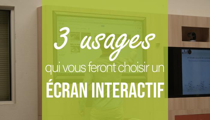 Les 3 usages qui vous feront choisir un écran interactif pour vos salles de réunions