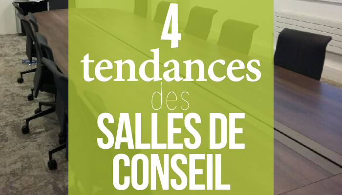 4 tendances des salles de conseil