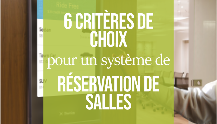 6 critères de choix pour un système de réservation de salles