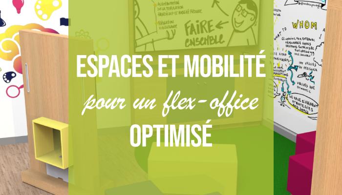 Espaces et mobilité pour un flex-office optimisé
