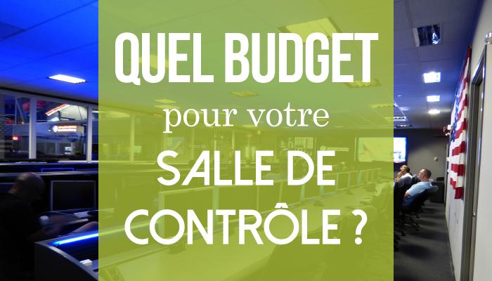 Quel budget pour une salle de contrôle ?