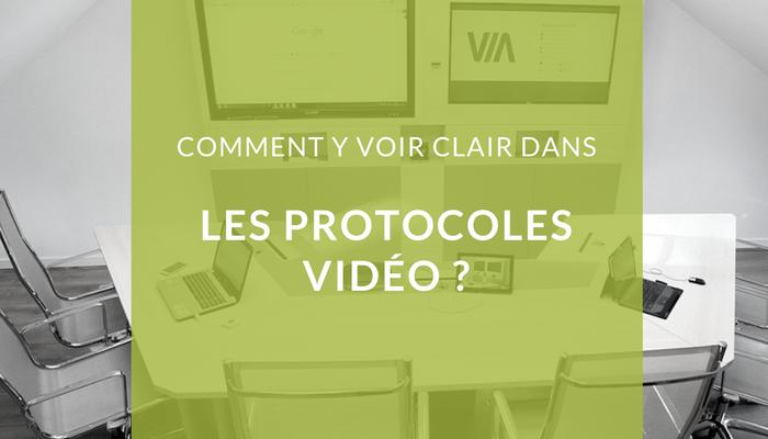 Comment y voir clair dans les protocoles vidéo ?