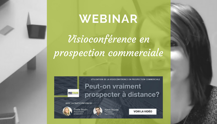 Visioconférence en prospection commerciale: peut-on prospecter à distance ?